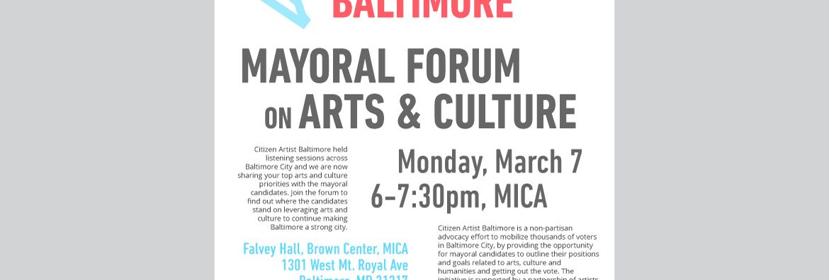 Citizen Artist Baltimore Mayoral Forum poster