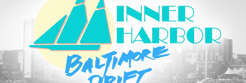Inner Harbor Baltimore Drift