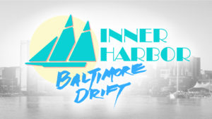 Inner Harbor Baltimore Drift banner