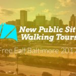 New Public Sites Free Fall Baltimore 2017