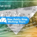 New Public Sites Tours Fall 2018