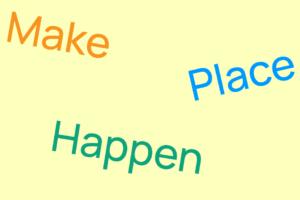 Make Place Happen preview