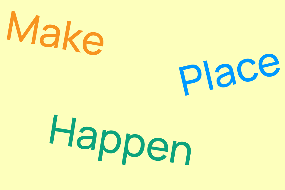 Make Place Happen preview