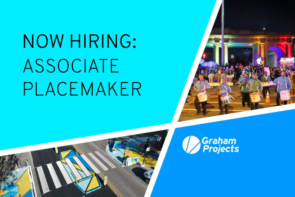 Graham Projects Hiring Associate Placemaker